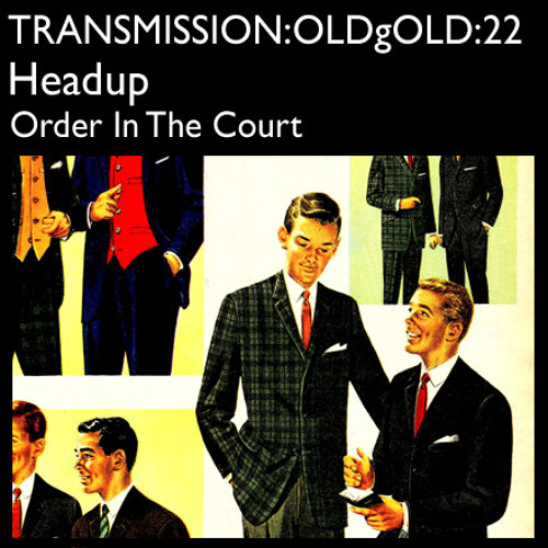 Order In The Court (OLD GOLD BOUTIQUE EXCLUSIVE MIX)