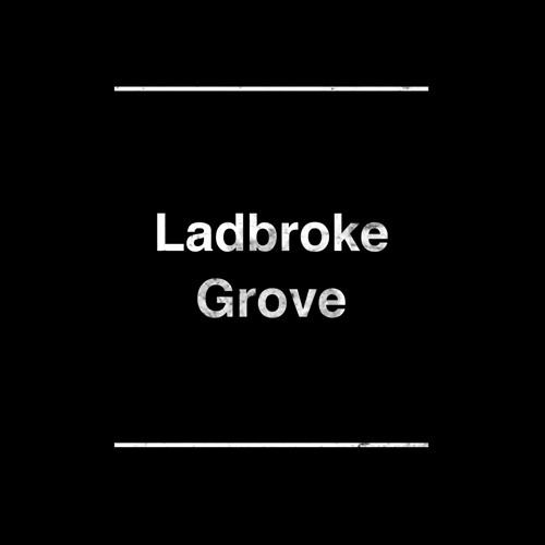 Ladbroke Grove (demo)
