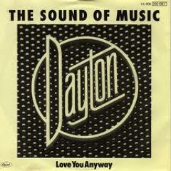 Dayton - Sound of Music (Lucan's Hills Are Alive Edit)
