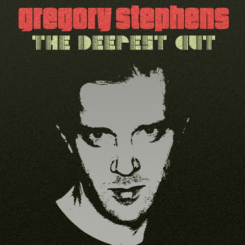 Gregory Stephens - The Deepest Cut