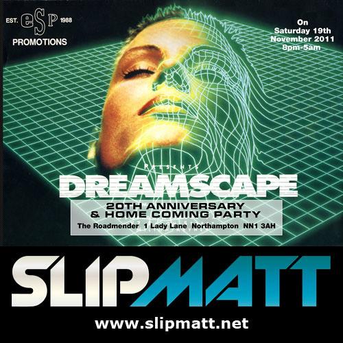 Slipmatt - Live @ Dreamscape 20th Anniversary 19-11-2011