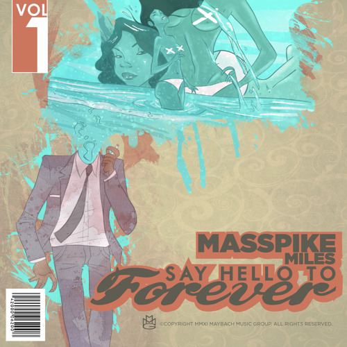 "Masspike Miles ""Candy Store"" (prod. by Roc & Mayne) - 'Say Hello To Forever' Jan 24th"