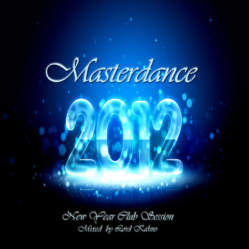 Masterdance New Year Club Session 2012 by Lord Kahno