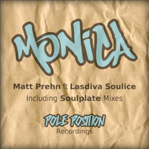Matt Prehn feat Lasdiva Soulice - Monica (Soulplate Deeper Dub feat Pedro Duarte)