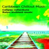 Calipso Chillout-STEEL DRUMS AND RED LIPS