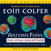 Download Eoin Colfer: Artemis Fowl The Opal Deception (Audio Book Extract) read by Adrian Dunbar Mp3