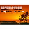 Overnight Paradise - BL455 ft. Dr. Brixx