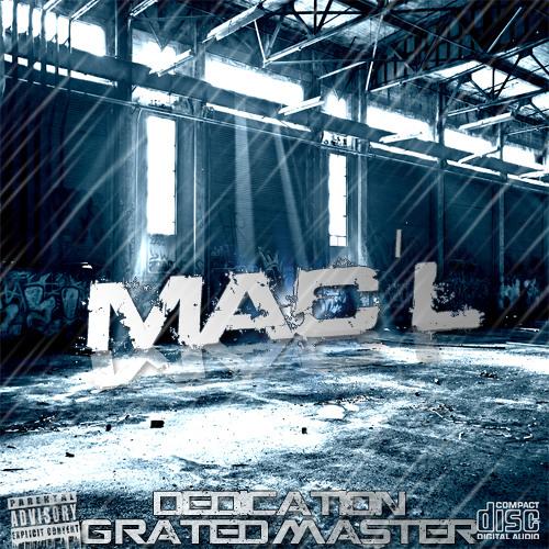 Mac'L - Dedication)GRated