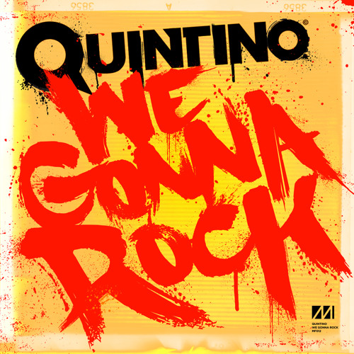 Quintino - We Gonna Rock (Musical Freedom)