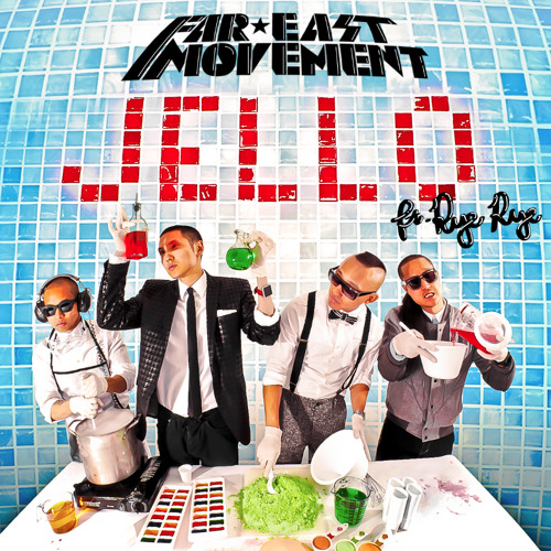 Far East Movement - Jello (Quintino Remix) preview