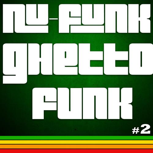 Nu-Funk Ghetto Funk