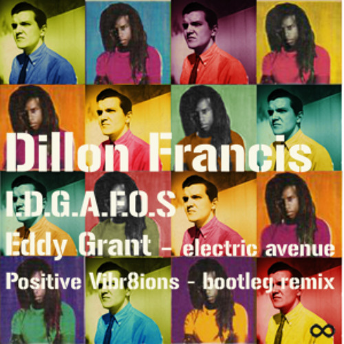 I.D.G.A.F.O.S.  Electric Avenue (Positive Vibr8ions Bootleg)