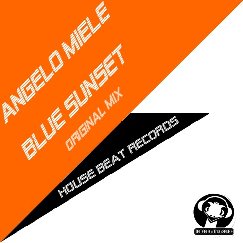 Angelo Miele 'Blue Sunset' (Clip) [House Beat Records]