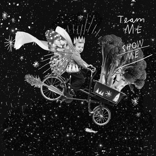 Team Me - Show Me