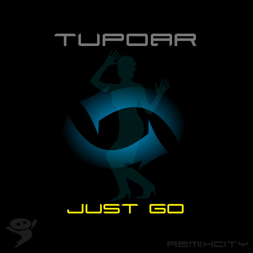 Tupoar - Just Go (Available at Juno & Traxsource)