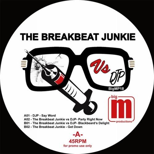 The Breakbeat Junkie Vs DJP - Blackbeard's Delight