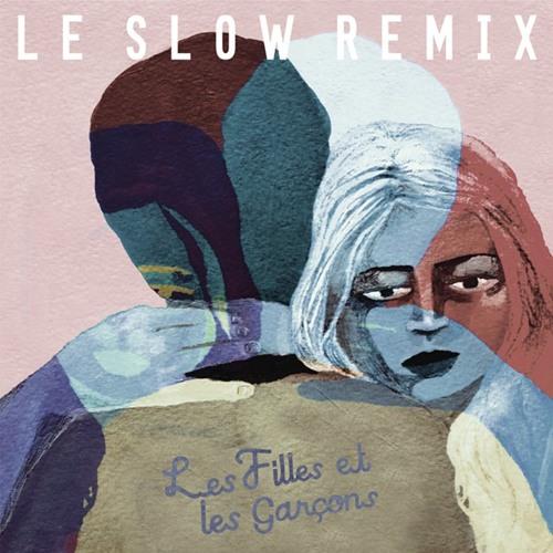 Granville - Le Slow (Les Filles Et Les Garçons Remix)