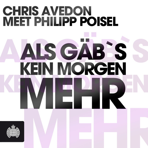 Chris Avedon meets Philipp Poisel - Als Gäbs Kein Morgen Mehr (Club Radio Mix)