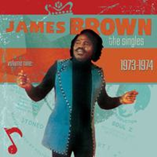 James Brown - The Singles, Volume 9 (1973-1975)