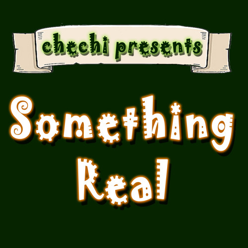 Chechigo feat. Alyssa - Something Real