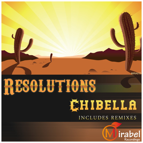 Resolutions - Chibella (Kenny Ground Remix) [Mirabel Recordings]