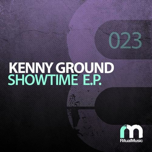 """Kenny Ground """"Showtime EP"""" [Ritual Music]"""