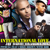 International Love - Pitbull feat. Chris Brown & RDB (Jay Dabhi Bhangra Mix)