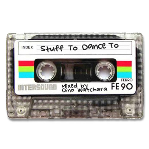 Stuff To Dance To
