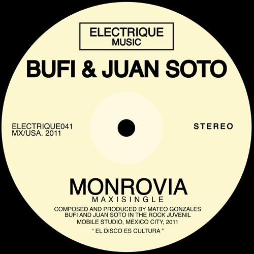 Bufi & Juan Soto - Monrovia