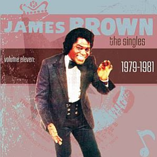 James Brown - The Singles, Volume 11 ( 1979-1981)