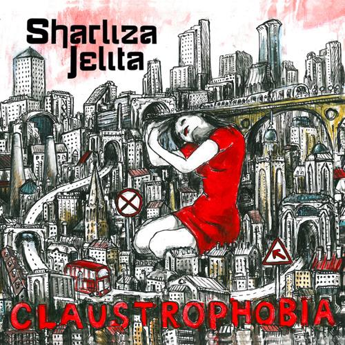 Sharliza Jelita - Claustrophobia