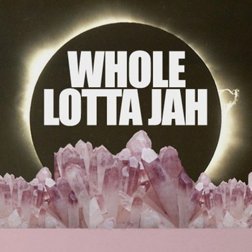 Whole Lotta Jah by Ultraviolet Sound