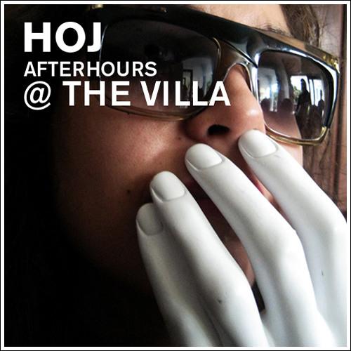 Hoj - Afterhours at the Villa
