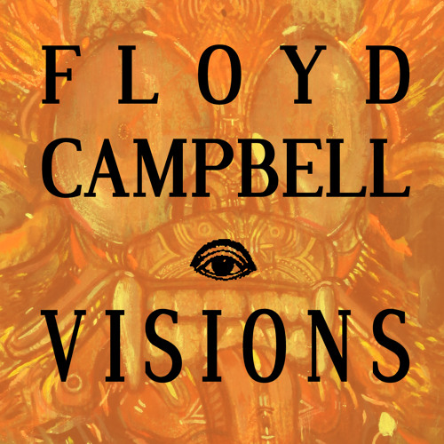 Floyd Campbell - Visions