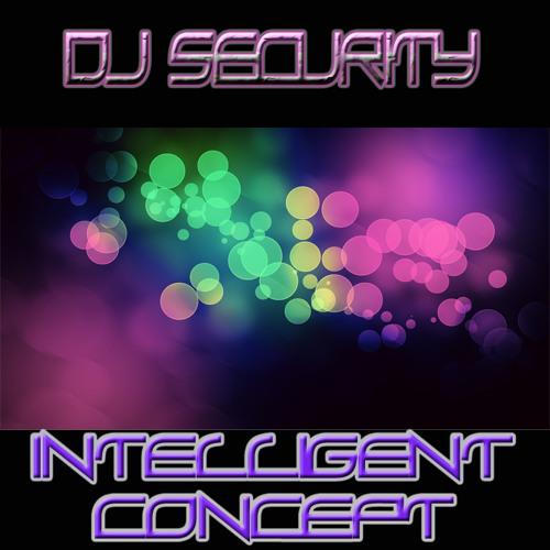 DJ SECURITY - INTELLIGENT CONCEPT
