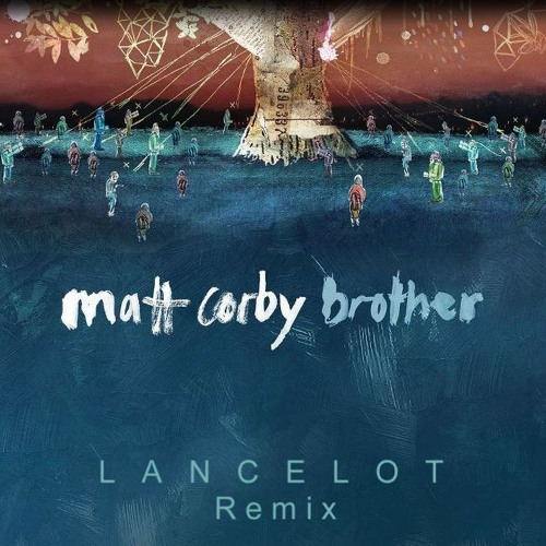 Brother (Lancelot Remix)