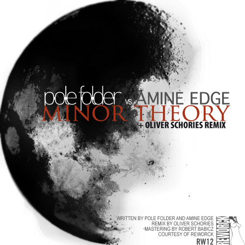 Pole Folder vs Amine Edge - Minor Theory - Oliver Schories remix