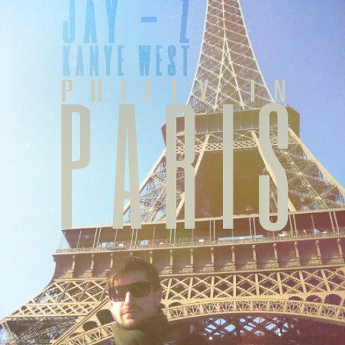 Jay-Z & Kanye West - Philly In Paris (Philly Blunt remix)  *** FREE DOWNLOAD ***