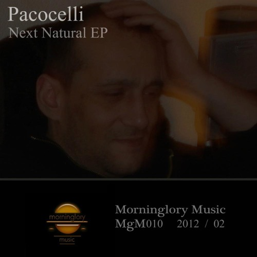 "Pacocelli-Work on a Dream/ Ep ""Next Natural"""