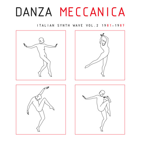 Various - Danza Meccanica Vol.2 Italian Synth Wave 1981-1987 LP/Digital
