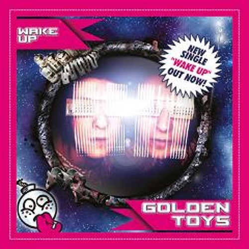 Golden Toys - wake up (Kelevra Remix)