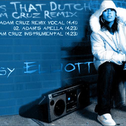 Missy Elliott - Pass That Dutch (Adam Cruz Remixes)