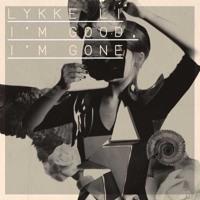 Lykke Li - I'm Good I'm Gone (Metronomy Remix)