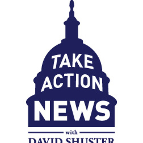 Take Action News with David Shuster episode 2