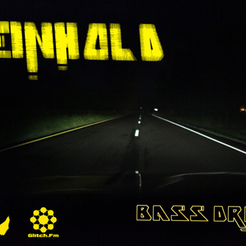 Reinhold: Bass Driven Mix