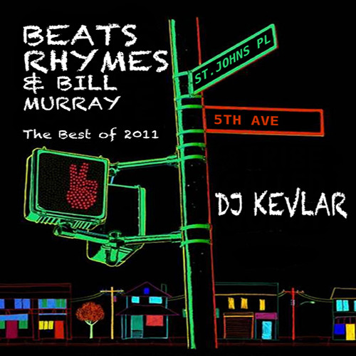 Beats, Rhymes & Bill Murray - The Best of 2011