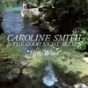 Hannah's Song - Caroline Smith & The Good Night Sleeps
