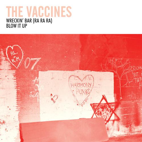 The Vaccines - Wreckin' Bar