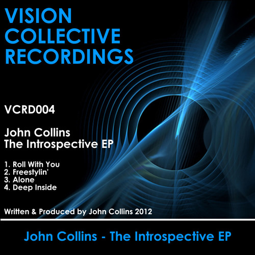 John Collins - The Introspective EP (Vision Collective Recordings)