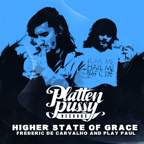 PPR005 - FREDERIC DE CARVALHO & PLAY PAUL - HIGHER STATE OF GRACE